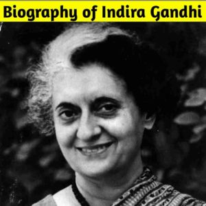 Biography of Indira Gandhi in Marathi