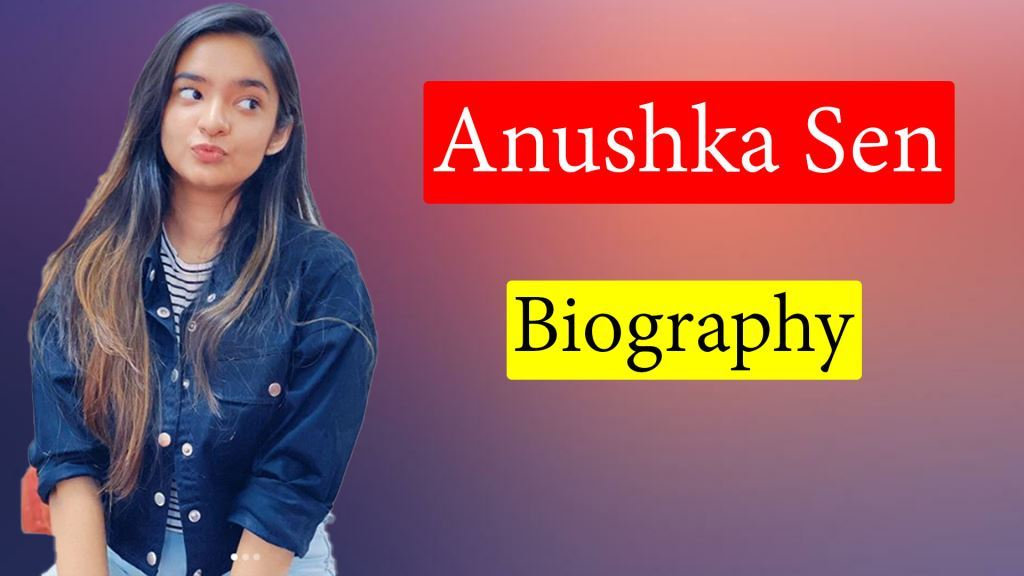 Anushka Sen Biography in Marathi
