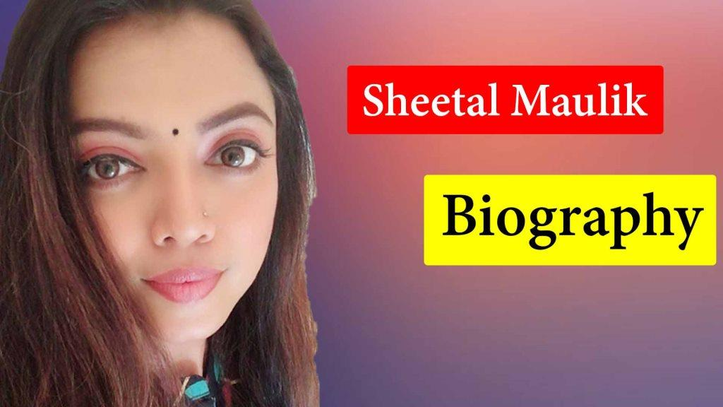 Sheetal Maulik Biography